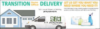TRANSITION ome DELIVERY LET US GET YOU WHAT YOUNEED WHERE YOU NEED IT!From toilet paper to soap, cleaning supplies to everyday business501 Locust Street, in Sterling products, we deliver what you need right to your tront door.(815) 625-4375SBMwww.calisbm.comSTI TRANSITION ome DELIVERY LET US GET YOU WHAT YOU NEED WHERE YOU NEED IT! From toilet paper to soap, cleaning supplies to everyday business 501 Locust Street, in Sterling products, we deliver what you need right to your tront door. (815) 625-4375 SBM www.calisbm.com STI