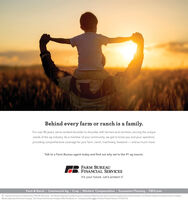 """Behind every farm or ranch is a family.For over 80 years, we've worked shoulder to shoulder with farmers and ranchers, serving the uniqueneeds of the ag industry. As a member of your community, we get to know you and your operation,providing comprehensive coverage for your farm, ranch, machinery, livestock and so much more.Talk to a Farm Bureau agent today and find out why we're the #1 ag insurer.FARM BUREAUFINANCIAL SERVICESIt's your future. Let's protect it:Farm & Ranch 
