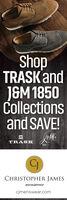 ShopTRASK'andJ&M 1850Collectionsand SAVE!TRASKEST.CJCHRISTOPHER JAMESmenswearcjmenswear.com Shop TRASK'and J&M 1850 Collections and SAVE! TRASK EST. CJ CHRISTOPHER JAMES menswear cjmenswear.com