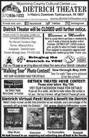 """Wyoming County Cultural Center at theDIÉTRÍCH THEATER(570)836-1022 In Historic Downtown Tunkhannock, PA 18657The Wyoming County Cultural Center is a Non-Profit Organization Www.dietrichtheater.orgFind Us on: f facebookTwitterInstagramDietrich Theater will be CLOSED until further notice.Please check for changing updates on:www.dietrichtheater.comThe Dietrich Facebook PageTwitter. @DietrichFilmsInstagram: DietrichtheaterTheater Message lines: 570-836-1022Become a MemberNow is a great time to purchase a membershipand/ or make a financial donation online!Purchase DIETRICH GIFT CARDS online togive as gifts for when the theater re-opens!Your support is especially appreciatedduring this challenging time. Thank you.Bringing theDietrich to YOU!Visit our FB page as we bring ideas and videos from some of our Dietrich instructors!""""Walking Tour"""" Photo Contest!_Now through May 29thTake the walk! Take some pictures!Enter the contest!VIST OUR FACEBOOK PAGE FOR DETAILS!DIETRICH THEATER MOVIE CONTEST!Please enter before May 15th.VIST OUR FACEBOOK PAGE FOR DETAILS!If you are 16 or under, and like to make videos- this contest isfor you.! Our top 3 winners will get Dietrich Theater gift cardsGood luck!See """"Dietrich TheaterMovie Contest """"on YouTubeDietrich Virtual Fest! Watch & Benefit the Dietrich!Watch these movies via the links provided on our website, and a percentage of theproceeds will go to help the Dietrich! Visit: www.dietrichtheater.comOTHERHUBICTHEBOOKSELLERSDeerskinBEANPOLEOther MusicThe BooksellersBeanpoleWe look forward to our reopening and welcoming you all baek to the theater.Deerskin Wyoming County Cultural Center at the DIÉTRÍCH THEATER (570)836-1022 In Historic Downtown Tunkhannock, PA 18657 The Wyoming County Cultural Center is a Non-Profit Organization Www.dietrichtheater.org Find Us on: f facebook Twitter Instagram Dietrich Theater will be CLOSED until further notice. Please check for changing updates on: www.dietrichtheater.com The Dietrich Facebook Page Twitter. @"""