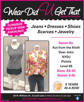 Wear Did UGet ThatFashion for Every DayCURBSIDEPICKUP NOWAVAIALBLE!Jeans  Dresses  ShoesScarves  JewelryDenim By:Kut from the KlothDear JohnNYDJPistolaLevel 99Sizes: XS-3XDenim: 0-20HeraldtheReaden5 YEARSFOXIN A ROWMalersentisCounts66 N. Williams St., Crystal Lake (in Historic Downtown Crystal Lake)Like Us On815-455-7500 WearDidUGetThat.comSM-CL1776552Awarde.Chole* Repre Wear Did UGet That Fashion for Every Day CURBSIDE PICKUP NOW AVAIALBLE! Jeans  Dresses  Shoes Scarves  Jewelry Denim By: Kut from the Kloth Dear John NYDJ Pistola Level 99 Sizes: XS-3X Denim: 0-20 Herald the Readen 5 YEARS FOX IN A ROW Malers entis Counts 66 N. Williams St., Crystal Lake (in Historic Downtown Crystal Lake) Like Us On 815-455-7500 WearDidUGetThat.com SM-CL1776552 Awarde. Chole * Repre