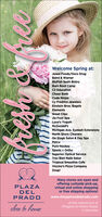 Welcome Spring at:Jewel Foods/Osco DrugBaird & WarnerBluFish Sushi BistroBurn Boot CampC2 EducationChase BankCode NinjasCy Fredrics JewelersEinstein Bros. BagelsElementsGreat ClipsJia Foot SpaLove's YogurtMcDonald'sMichigan Ave. Eyelash ExtensionsNorth Shore CleanersOn Stage Salon & Day SpaPetcoPure HockeySports + OrthoSuperior Optical ServiceTres Bien Nails SalonTropical Smoothie CafeViccino's Pizza CompanyZoup!Many stores are open andoffering curbside pick-up,virtual and online shoppingor free shipping options!PLAZADELPRADOwww.shopplazadelprado.comat the intersection ofclose to homePfingsten & Willow Roadsin Glenview Welcome Spring at: Jewel Foods/Osco Drug Baird & Warner BluFish Sushi Bistro Burn Boot Camp C2 Education Chase Bank Code Ninjas Cy Fredrics Jewelers Einstein Bros. Bagels Elements Great Clips Jia Foot Spa Love's Yogurt McDonald's Michigan Ave. Eyelash Extensions North Shore Cleaners On Stage Salon & Day Spa Petco Pure Hockey Sports + Ortho Superior Optical Service Tres Bien Nails Salon Tropical Smoothie Cafe Viccino's Pizza Company Zoup! Many stores are open and offering curbside pick-up, virtual and online shopping or free shipping options! PLAZA DEL PRADO www.shopplazadelprado.com at the intersection of close to home Pfingsten & Willow Roads in Glenview