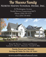 The Havens FamilyNORTH HAVEN FUNERAL HOME, INC.36 Washington AvenueNorth Haven, Connecticut 06473Phone: (203) 239-1179Fax: (203) 234-8102North Haven FueraomeBrian W. Havens  Owner and DirectorLuciano C. Havens  Directors  Gerald V. MiloFamily Dwned and OperatedServing all Faiths For Over 60 Yearswww.northhavenfuneral.com The Havens Family NORTH HAVEN FUNERAL HOME, INC. 36 Washington Avenue North Haven, Connecticut 06473 Phone: (203) 239-1179 Fax: (203) 234-8102 North Haven Fueraome Brian W. Havens  Owner and Director Luciano C. Havens  Directors  Gerald V. Milo Family Dwned and Operated Serving all Faiths For Over 60 Years www.northhavenfuneral.com