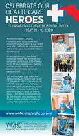 CELEBRATE OURHEALTHCAREHEROESDURING NATIONAL HOSPITAL WEEKMAY 10 - 16, 2020At Washington CountyHospital and Clinics we areconstantly inspired by our staffand their efforts to provide youmore than you expect for localhealthcare.In recognition of NationalHospital Week we extend oursincerest gratitude and thanksto all of our healthcare heroeswho strive to make ourhospital and clinic servicesexceptional.We encourage you take thisopportunity to reach out to all|of the dedicated individuals atWCHC - physicians, nurses,technologists, therapists, foodservice workers, volunteers,administrators, and so manymore - for their contributionsto the health and wellness ofthose in Washington and oursurrounding communities.www.wchc.org/wchcheroesWASHINGTON COUNTYWCHCTHOSPITAL AND CLINICS400 East Polk Street · Washington, IA 52353 · (319) 653-5481 CELEBRATE OUR HEALTHCARE HEROES DURING NATIONAL HOSPITAL WEEK MAY 10 - 16, 2020 At Washington County Hospital and Clinics we are constantly inspired by our staff and their efforts to provide you more than you expect for local healthcare. In recognition of National Hospital Week we extend our sincerest gratitude and thanks to all of our healthcare heroes who strive to make our hospital and clinic services exceptional. We encourage you take this opportunity to reach out to all| of the dedicated individuals at WCHC - physicians, nurses, technologists, therapists, food service workers, volunteers, administrators, and so many more - for their contributions to the health and wellness of those in Washington and our surrounding communities. www.wchc.org/wchcheroes WASHINGTON COUNTY WCHCTHOSPITAL AND CLINICS 400 East Polk Street · Washington, IA 52353 · (319) 653-5481