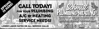 SPRINGIS HERE!CALL TODAY!FOR YOUR PLUMBING PLUMBING-HEATINGA/C& HEATINGSchmitSERVICE NEEDS!LOWER LABOR RATES ON ALL SERVICE CALLS!Family owned and operated since 1967!502 IL Rt. 2, Dixon 815-284-2044SM-STIEIL Licensed rC VISA DISCOVER055-000988 SPRING IS HERE! CALL TODAY! FOR YOUR PLUMBING PLUMBING-HEATING A/C& HEATING Schmit SERVICE NEEDS! LOWER LABOR RATES ON ALL SERVICE CALLS! Family owned and operated since 1967! 502 IL Rt. 2, Dixon 815-284-2044 SM-STIE IL Licensed rC VISA DISCOVER 055-000988