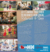 LET'S WORK TOGETHERTO REIGNITE OUR LOCALRaitauraats &ShopsTo thank all the businesses who shopping districts with ahave supported us, it's timewe give back! Let's ease back into Bring a little history home fromtravel by vacationing locally thisseason and show some LOVEfor Newport News by thinkingof ways to support our region'shospitality partners first!healthy dose of retail therapy.an eclectic antique shop, orintroduce some fresh outfits intoyour wardrobe. Dine out withfamily and friends and supportour wide variety of restaurants;no matter what you're hungryfor, you'll find it right here inNewport News!As we celebrate the Spirit ofTravel during National Travel& Tourism Week, May 3-9,take some time to think aboutThe memorable moments arewhere youll go to showyour appreciation for all theentertainment, lodging, dining,and recreation options foundhere in Newport News andregionally.endless, and we'd like you toshare some of your NewportNews plans by participating inour Spirit of Travel Facebookcontest. Prize packages willbe awarded daily, May 4-8.Visit www.facebook.com/newportnewsvirginia/for details.When the time is right, let'shelp our charming and uniqueVENN Stef TRAVEL757.886.7777Newport Newsnewport-news.orgin Coastal VirginiaWIELAERT LET'S WORK TOGETHER TO REIGNITE OUR LOCAL Raitauraats &Shops To thank all the businesses who shopping districts with a have supported us, it's time we give back! Let's ease back into Bring a little history home from travel by vacationing locally this season and show some LOVE for Newport News by thinking of ways to support our region's hospitality partners first! healthy dose of retail therapy. an eclectic antique shop, or introduce some fresh outfits into your wardrobe. Dine out with family and friends and support our wide variety of restaurants; no matter what you're hungry for, you'll find it right here in Newport News! As we celebrate the Spirit of Travel during National Travel & Tourism Week, May 3-9, take some time to think abou