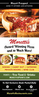 Mount ProspectAND 9 OTHER LOCATIONSMorettisAward Winning Pizzaand so Much More!DINING | CARRY OUT | CATERINGPRIVATE ROOMS | WINE CLUBPOINTS = Free Food & Drinks%3DMORETTISPOINTS.COMTo Get Exclusive Deals Posted Daily@morettisrestaurants @Morettis Tweets Like your local Morett'sLOCATIONMorettisRestaurants.com Mount Prospect AND 9 OTHER LOCATIONS Morettis Award Winning Pizza and so Much More! DINING | CARRY OUT | CATERING PRIVATE ROOMS | WINE CLUB POINTS = Free Food & Drinks %3D MORETTISPOINTS.COM To Get Exclusive Deals Posted Daily @morettisrestaurants @Morettis Tweets Like your local Morett's LOCATION MorettisRestaurants.com