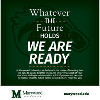 WhateverTHE ...FutureHOLDS....WE AREREADYAt Marywood University, we believe in the power of learning fromthe past to build a brighter future. It's why every aspect of youreducation at Marywood supports a spirit of passion and purpose.No matter what the future holds, we will be here, ready for you.Marywoodmarywood.eduUNIVERSITY Whatever THE ... Future HOLDS.... WE ARE READY At Marywood University, we believe in the power of learning from the past to build a brighter future. It's why every aspect of your education at Marywood supports a spirit of passion and purpose. No matter what the future holds, we will be here, ready for you. Marywood marywood.edu UNIVERSITY
