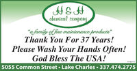 "chemical company""a family of fine maintenance products""Thank You For 37 Years!Please Wash Your Hands Often!God Bless The USA!010844715055 Common Street  Lake Charles  337.474.2775 chemical company ""a family of fine maintenance products"" Thank You For 37 Years! Please Wash Your Hands Often! God Bless The USA! 01084471 5055 Common Street  Lake Charles  337.474.2775"