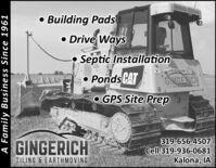 Building Pads Drive WaysSeptic Installation Ponds CATGNGENCHTILING S EAREHMOVINGO GPS Site PrepGINGERICH319-656-4507Cell 319-936-0681Kalona, IATILING & EARTHMOVINGA Family Business Since 1961  Building Pads  Drive Ways Septic Installation  Ponds CAT GNGENCH TILING S EAREHMOVING O GPS Site Prep GINGERICH 319-656-4507 Cell 319-936-0681 Kalona, IA TILING & EARTHMOVING A Family Business Since 1961