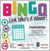 BINGOLook Who's A Winner!CongratulationsBINGOEveline ReihnerEEWashington, PADiagonal Bingo WinnerIsiminger's24 HR Towing ServiceelishSplashLIBERTYLUMBERangelosBUDDE BAERACTION14restiurantEQUIPMENT CENTERICK MESOUTH HILLSSTAR LAKEFORD, LLCObserver-ReporterEVENT MARKETINGALPINE LANESLINCOLN BINGO Look Who's A Winner! Congratulations BINGO Eveline Reihner EE Washington, PA Diagonal Bingo Winner Isiminger's 24 HR Towing Service elish Splash LIBERTY LUMBER angelos BUDDE BAER ACTION 14 restiurant EQUIPMENT CENTER ICK ME SOUTH HILLS STAR LAKE FORD, LLC Observer-Reporter EVENT MARKETING ALPINE LANES LINCOLN