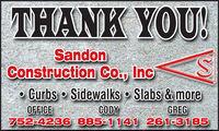 THANK YOU!SandonConstruction Co., Inc Curbs  Sidewalks  Slabs & moreCODYGREGOFFICE752-4236 885-1 141 261-3185 THANK YOU! Sandon Construction Co., Inc  Curbs  Sidewalks  Slabs & more CODY GREG OFFICE 752-4236 885-1 141 261-3185