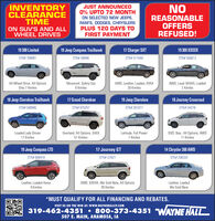 NOINVENTORYCLEARANCETIMEON SUV'S AND ALLWHEEL DRIVESJUST ANNOUNCED0% UPTO 72 MONTHON SELECTED NEW JEEPS,RAM'S, DODGES, CHRYSLERSPLUS 120 DAYS TOFIRST PAYMENTREASONABLEOFFERSREFUSED!19 300 Limited19 Jeep Compass Trailhawk17 Charger SXT19 300 XXXXXSTK# 706081STK# U8846STK# 511548STK# 556612All Wheel Drive, All OptionsOnly 7 KmilesMoonroof, Safety Grp8 KmilesAWD, Leather, Loaded, XXXX20 KmilesAWD, Local XXXXX, Loaded2 Kmiles18 Jeep Cherokee Trailhawk17 Grand Cherokee19 Jeep Cherokee18 Journey CrossroadSTK# 549945STK# 675257STK# 261077STK# U4278Loaded Lady Driven17 KmilesOverland, All Options, XXXX51 KmilesLatitude, Full PowerDVD, Nav., All Options, AWD11 Kmiles7 Kmiles19 Jeep Compass LTD17 Journey GT14 Chrysler 300 AWDSTK# 806418STK# U7821STK# 206333Leather, Loaded XxxxX9 KmilesAWD, XXXXX, We Sold New, All Options39 KmilesLeather, LoadedWe Sold New*MUST QUALIFY FOR ALL FINANCING AND REBATES.VISIT US ON THE WEB AT: Www.WAYNEHALLCP.COM319-462-4351  800-373-4351 WAYNE HALL507 E. MAIN, ANAMOSA, IA NO INVENTORY CLEARANCE TIME ON SUV'S AND ALL WHEEL DRIVES JUST ANNOUNCED 0% UPTO 72 MONTH ON SELECTED NEW JEEPS, RAM'S, DODGES, CHRYSLERS PLUS 120 DAYS TO FIRST PAYMENT REASONABLE OFFERS REFUSED! 19 300 Limited 19 Jeep Compass Trailhawk 17 Charger SXT 19 300 XXXXX STK# 706081 STK# U8846 STK# 511548 STK# 556612 All Wheel Drive, All Options Only 7 Kmiles Moonroof, Safety Grp 8 Kmiles AWD, Leather, Loaded, XXXX 20 Kmiles AWD, Local XXXXX, Loaded 2 Kmiles 18 Jeep Cherokee Trailhawk 17 Grand Cherokee 19 Jeep Cherokee 18 Journey Crossroad STK# 549945 STK# 675257 STK# 261077 STK# U4278 Loaded Lady Driven 17 Kmiles Overland, All Options, XXXX 51 Kmiles Latitude, Full Power DVD, Nav., All Options, AWD 11 Kmiles 7 Kmiles 19 Jeep Compass LTD 17 Journey GT 14 Chrysler 300 AWD STK# 806418 STK# U7821 STK# 206333 Leather, Loaded XxxxX 9 Kmiles AWD, XXXXX, We Sold New, All Options 39 Kmiles Leather, Loaded We Sold New *MUST QUALIFY FOR ALL FINANCING AND REBATES. VISIT US ON THE WEB AT: Www.WAYNE