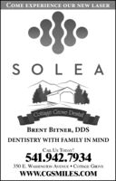 COME EXPERIENCE OUR NEW LASERS OLE ACottage Grove DentalBRENT BITNER, DDSDENTISTRY WITH FAMILY IN MINDCALIL US TODAY!541.942.7934350 E. WASHINGTON AVENUE  COTTAGE GROVEwwW.CGSMILES.COM COME EXPERIENCE OUR NEW LASER S OLE A Cottage Grove Dental BRENT BITNER, DDS DENTISTRY WITH FAMILY IN MIND CALIL US TODAY! 541.942.7934 350 E. WASHINGTON AVENUE  COTTAGE GROVE wwW.CGSMILES.COM