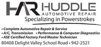 HRHUDDLEAUTOMOTIVE REPAIRSpecializing in PowerstrokesComplete Automotive Repair & Service A/C, Transmission  Performance & Computer Diagnostics ASE Certified Factory Ford Master Technician80408 Delight Valley School Road  942-2521 HRHUDDLE AUTOMOTIVE REPAIR Specializing in Powerstrokes Complete Automotive Repair & Service  A/C, Transmission  Performance & Computer Diagnostics  ASE Certified Factory Ford Master Technician 80408 Delight Valley School Road  942-2521
