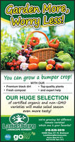 Garden MoreWorry Less!You can grow a bumper crop! Premium black dirt Fresh compostWITH OUR Top-quality plants and expert helpOUR HUGE SELECTIONof certified organic and non-GMOvarieties will make salad seasoneven more tasty!We're growing 30o differenttomato varieties!Landsburg which one is your favorite?LANDSCAPE NURSERY218-829-551916460 Hwy 371 N. BrainerdLandsburgNursery.comgoLakesPROUDHours Mon-Fri 9-7;Sat 9-5:30; Sun 10-5 Garden More Worry Less! You can grow a bumper crop!  Premium black dirt  Fresh compost WITH OUR  Top-quality plants  and expert help OUR HUGE SELECTION of certified organic and non-GMO varieties will make salad season even more tasty! We're growing 30o different tomato varieties! Landsburg which one is your favorite? LANDSCAPE NURSERY 218-829-5519 16460 Hwy 371 N. Brainerd LandsburgNursery.com go Lakes PROUD Hours Mon-Fri 9-7; Sat 9-5:30; Sun 10-5