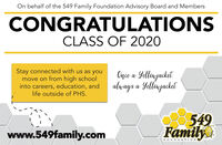 On behalf of the 549 Family Foundation Advisory Board and MembersCONGRATULATIONSCLASS OF 2020Stay connected with us as youmove on from high schoolinto careers, education, andlife outside of PHS.Cnce a Yellaryacket.always u Yellenjacket549Familywww.549family.comFOUNDATION On behalf of the 549 Family Foundation Advisory Board and Members CONGRATULATIONS CLASS OF 2020 Stay connected with us as you move on from high school into careers, education, and life outside of PHS. Cnce a Yellaryacket. always u Yellenjacket 549 Family www.549family.com FOUNDATION