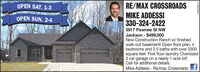 OPEN SAT. 1-3RE/MAX CROSSROADSMIKE ADDESSI330-324-2422OPEN SUN. 2-45917 Pawnee St NWJackson - $499,000New Construction Ranch w/ finishedwalk-out basement! Open floor plan, 4bedrooms and 3.5 baths with over 3300square feet. First floor laundry. Oversized3 car garage on a nearly 1 acre lot!Call for additional details.Mike Addessi - Re/max Crossroads t7830320515 OPEN SAT. 1-3 RE/MAX CROSSROADS MIKE ADDESSI 330-324-2422 OPEN SUN. 2-4 5917 Pawnee St NW Jackson - $499,000 New Construction Ranch w/ finished walk-out basement! Open floor plan, 4 bedrooms and 3.5 baths with over 3300 square feet. First floor laundry. Oversized 3 car garage on a nearly 1 acre lot! Call for additional details. Mike Addessi - Re/max Crossroads t 7830320515