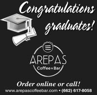 Congratulationsgraduates!AREPASCoffee & Bar,Order online or call!www.arepascoffeebar.com  (662) 617-8058 Congratulations graduates! AREPAS Coffee & Bar, Order online or call! www.arepascoffeebar.com  (662) 617-8058