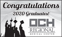 Congratulations2020 Graduates!OCHREGIONALMEDICAL CENTER Congratulations 2020 Graduates! OCH REGIONAL MEDICAL CENTER