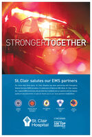 STRONGERTOGETHERSt. Clair salutes our EMS partnersFor more than forty years, St. Clair Hospital has been partnering with EmergencyMedical Services (EMS) providers. In celebration of National EMS Week, St. Clair salutesALL regional EMS technicians who provide their residents and our patients with the highestquality of care and service. A special thank you to our local partners listed below.MEDICAL RESCUETEAM SOUTHSOUTHBRIDGEEMSTRI COMMUNITYscOTTOWNSHIPKIRWANHEIGHTSVFDSOUTHAUTHORITYEMSEMS5-TIME WINNERSt. ClairHospitalWatson Health.100 TOPHOSPITALS2019 STRONGERTOGETHER St. Clair salutes our EMS partners For more than forty years, St. Clair Hospital has been partnering with Emergency Medical Services (EMS) providers. In celebration of National EMS Week, St. Clair salutes ALL regional EMS technicians who provide their residents and our patients with the highest quality of care and service. A special thank you to our local partners listed below. MEDICAL RESCUE TEAM SOUTH SOUTHBRIDGE EMS TRI COMMUNITY scOT TOWNSHIP KIRWAN HEIGHTS VFD SOUTH AUTHORITY EMS EMS 5-TIME WINNER St. Clair Hospital Watson Health. 100 TOP HOSPITALS 2019