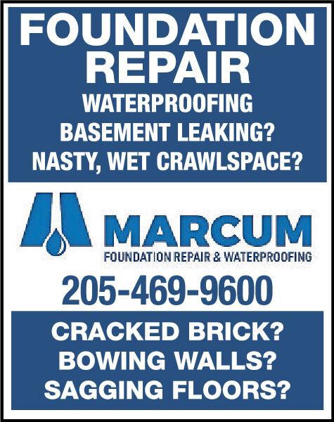FOUNDATIONREPAIRWATERPROOFINGBASEMENT LEAKING?NASTY, WET CRAWLSPACE?A MARCUMFOUNDATION REPAIR & WATERPROOFING205-469-9600CRACKED BRICK?BOWING WALLS?SAGGING FLOORS? FOUNDATION REPAIR WATERPROOFING BASEMENT LEAKING? NASTY, WET CRAWLSPACE? A MARCUM FOUNDATION REPAIR & WATERPROOFING 205-469-9600 CRACKED BRICK? BOWING WALLS? SAGGING FLOORS?
