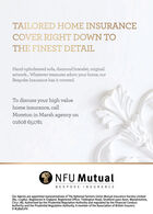 TAILORED HOME INSURANCECOVER RIGHT DOWN TOTHE FINEST DETAILHand-upholstered sofa, diamond bracelet, originalartwork. Whatever treasures adorn your home, ourBespoke Insurance has it covered.To discuss your high valuehome insurance, callMoreton in Marsh agency on01608 651781O NFU MutualBESPOKE INSURANCEOur Agents are appointed representatives of The National Farmers Union Mutual Insurance Society Limited(No. 111982). Registered in England. Registered Office: Tiddington Road, Stratford upon Avon, Warwickshire,V37 7BJ. Authorised by the Prudential Regulation Authority and regulated by the Financial ConductAuthority and the Prudential Regulation Authority. A member of the Association of British Insurers.D-B3B9ÉOF6 TAILORED HOME INSURANCE COVER RIGHT DOWN TO THE FINEST DETAIL Hand-upholstered sofa, diamond bracelet, original artwork. Whatever treasures adorn your home, our Bespoke Insurance has it covered. To discuss your high value home insurance, call Moreton in Marsh agency on 01608 651781 O NFU Mutual BESPOKE INSURANCE Our Agents are appointed representatives of The National Farmers Union Mutual Insurance Society Limited (No. 111982). Registered in England. Registered Office: Tiddington Road, Stratford upon Avon, Warwickshire, V37 7BJ. Authorised by the Prudential Regulation Authority and regulated by the Financial Conduct Authority and the Prudential Regulation Authority. A member of the Association of British Insurers. D-B3B9ÉOF6