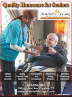 Quality Homecare for SenforsAssisted LivingSERVICES, INC.IN-HOME CARE SOLUTIONS FOR AGING IN PLACE24 HourHourlyPersonal CareHomemakersAdult FamilyLivingProgramCare PlusLive-InandTechnology& ServicesServicesAssistantsCompanionsO 203-634-8668290 Highland Ave, Cheshire, CTwww.assistedlivingct.comCT REG. 0000124R225123Au Quality Homecare for Senfors Assisted Living SERVICES, INC. IN-HOME CARE SOLUTIONS FOR AGING IN PLACE 24 Hour Hourly Personal Care Homemakers Adult Family Living Program Care Plus Live-In and Technology & Services Services Assistants Companions O 203-634-8668 290 Highland Ave, Cheshire, CT www.assistedlivingct.com CT REG. 0000124 R225123 Au