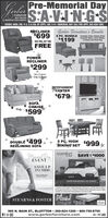 Pre-Memorial DaySA-VIN:G-SFURNITUREMATTRESSES& WINDOW TREATMENTSHOURS: MON.-FRI. 9-5, 5-6 P.M. BY APPL; SAT. 9-4  MEMORIAL DAY CALL FOR APPI. 260-824-1200RECLINERGerber Furniture's Bundle$699 8 PC. BUNDLE Includes: Sofa, Chaise Chair,$1,199Cocktail Table, 2 End Tables,2 Lamps and Area RugBUY ONE, GET ONEFREEPOWERRECLINER$299Two Colors:Gray & BoigeENTERTAINMENTCENTER$679SOFACHAISE *$599Only...DOUBLE $499RECLINING SOFA* 5 PC. HIGHDINING SET 999INSTANT SAVINGSicomfortMinnal DayEVENTSRTASAVE $1000SAVE UPTO S800ooretLIMITED TIME MEMORIAL DAY SAVINGSIcortSTEARNS & FOSTER Plus!39OHME OYRIDMATTRESS SETchime985 N. MAIN ST., BLUFFTON  260-824-1200  800-759-8795www.gerberfurniture.com Pre-Memorial Day SA-VIN:G-S FURNITURE MATTRESSES & WINDOW TREATMENTS HOURS: MON.-FRI. 9-5, 5-6 P.M. BY APPL; SAT. 9-4  MEMORIAL DAY CALL FOR APPI. 260-824-1200 RECLINER Gerber Furniture's Bundle $699 8 PC. BUNDLE Includes: Sofa, Chaise Chair, $1,199 Cocktail Table, 2 End Tables, 2 Lamps and Area Rug BUY ONE, GET ONE FREE POWER RECLINER $299 Two Colors: Gray & Boige ENTERTAINMENT CENTER $679 SOFA CHAISE * $599 Only... DOUBLE $499 RECLINING SOFA * 5 PC. HIGH DINING SET 999 INSTANT SAVINGS icomfort Minnal Day EVENT SRTA SAVE $1000 SAVE UP TO S800 ooret LIMITED TIME MEMORIAL DAY SAVINGSI cort STEARNS & FOSTER Plus! 39 OHME OYRID MATTRESS SET chime 985 N. MAIN ST., BLUFFTON  260-824-1200  800-759-8795 www.gerberfurniture.com