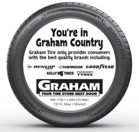 22 TRA CTION AA TEMPERTREADSYou're inGraham CountryGraham Tire only provides consumerswith the best quality brands including:DUNLOP G00DYEARTIRESKELLY KS TIRES TYRESnokIanGRAHAMYOUR TIRE STORE NEXT DOOR996-7709  1-800-529-0061720 N. Main  MitchellTIREQUALIT 22 TRA CTION AA TEMPER TREADS You're in Graham Country Graham Tire only provides consumers with the best quality brands including: DUNLOP  G00DYEAR TIRES KELLY KS TIRES TYRES nokIan GRAHAM YOUR TIRE STORE NEXT DOOR 996-7709  1-800-529-0061 720 N. Main  Mitchell TIRE QUALIT