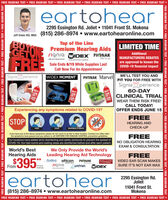 """FREE HEARING TEST  FREE HEARING TEST  FREE HEARING TEST  FREE HEARING TEST  FREE HEARING TEST  FREE HEARING TEST eartohear2295 Essington Rd. Joliet  11041 Front St. MokenaJeff Dobie HIS, MBA (815) 286-8974  www.eartohearonline.comBUYCETONEFREETop of the LinePremium Hearing Aidssignia WIDEX PHONAKLIMITED TIMEAdditionallife is onMANUFACTURERS REBATESLife seunds briiont.Sale Ends 6/15 While Supplies LastCall Now For An Appointmentare approved to lessen theCOVID-19 financial impactSignia XperienceWIDEX MOMENTPHONAK MarvelWE'LL TEST YOU ANDFIT YOU FOR FREE WITHSignia XperienceBUYBUYBUY60-DAYCLINICAL TRIALGETFREEWEAR THEM RISK FREE!CALL TODAY!OFFER ENDS JUNE 15Experiencing any symptoms related to COVID-19?FREESTOPHEARING ANDCOVIDANFEVERCCK-UPCOUGHSHORTNESS OF BREATHNIf you have any of the above symptoms, please do not come to an Ear to Hear location. Contact our office afterFREEthe symptoms have passed and you adhere to all CENTERS FOR DISEASE CONTROL prevention guidelines.Our locations have added strict disinfecting and safety protocols to prevent the spread ofCOVID-19. Our test rooms and waiting areas are disinfected before and after each patient.NO OBLIGATION HEARINGEXAM & CONSULTATIONWorld's BestWe Only Provide the World'sLeading Hearing Aid Technology** Audina oticon PHONAKHearing AidsFREE$395ReSound NVIDEO EAR SCAN MAKESletsonsigniaunitron WIDEXFrom""""Fis up to40db osSURE IT'S NOT EAR WAXeartohear2295 Essington Rd.Joliet11041 Front St.Mokena(815) 286-8974  www.eartohearonline.comFREE HEARING TEST  FREE HEARING TEST  FREE HEARING TEST  FREE HEARING TEST  FREE HEARING TEST  FREE HEARING TEST FREE HEARING TEST  FREE HEARING TEST  FREE HEARING TEST  FREE HEARING TEST  FREE HEARING TEST  FREE HEARING TEST  FREE HEARING TEST151AVIRE15121512FREE HEARING TEST  FREE HEARING TEST  FREE HEARING TEST  FREE HEARING TEST  FREE HEARING TEST  FREE HEARING TEST  FREE HEARING TEST FREE HEARING TEST  FREE HEARING TEST  FREE HEARING TEST  FREE HEARING TEST  FREE HEARING TEST  FREE HEARIN"""