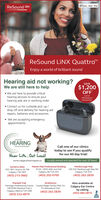 Me riPhone iPad iPodReSound GN...........ReSound LINX QuattroEnjoy a world of brilliant soundHearing aid not working?We are still here to helpSAVE$1,200OFF We are here to provide criticalhearing services to ensure yourhearing aids are in working ordera set ofLINX Quattro 9Hearing Aids! Contact us for curbside pick up /drop off and delivery for hearing aidrepairs, batteries and accessoriesRadiout We are accepting emergencyappointmentsCALGARYHEARINGAID & AUDIOLOGYCall one of our clinicstoday to see if you qualifyfor our 60-day trial!Hear Life. Out Loud!www.calgaryhearingaid.ca Locally owned and operated for over 20 Years!Market Mall Professional Building#130-4935 40th Ave NWMarlborough Mall230 433 Marlborough Way NECalgary, T2A SH5(403) 262-2839Sunterra West432-1851 Sirocco Dr. SWCalgary, T3H 4RS(403) 215-3662Calgary, AB T3A 2N1(403) 202-0700Macleod TrailStrathmoreAlso available atHeritage Professional Centre Crystal Ridge Family Med. Ctr.100 8180 Macleod Trail SCalgary Ear Centreby calling(403) 685-081055 Wheatland TrailCalgary, Alberta T2H 288(403) 252-4879(403) 262-2839. Me r iPhone iPad iPod ReSound GN ........... ReSound LINX Quattro Enjoy a world of brilliant sound Hearing aid not working? We are still here to help SAVE $1,200 OFF  We are here to provide critical hearing services to ensure your hearing aids are in working order a set of LINX Quattro 9 Hearing Aids!  Contact us for curbside pick up / drop off and delivery for hearing aid repairs, batteries and accessories Radiout  We are accepting emergency appointments CALGARY HEARING AID & AUDIOLOGY Call one of our clinics today to see if you qualify for our 60-day trial! Hear Life. Out Loud! www.calgaryhearingaid.ca Locally owned and operated for over 20 Years! Market Mall Professional Building #130-4935 40th Ave NW Marlborough Mall 230 433 Marlborough Way NE Calgary, T2A SH5 (403) 262-2839 Sunterra West 432-1851 Sirocco Dr. SW Calgary, T3H 4RS (403) 215-3662 Calgary, AB T3A 2N1 (403) 202-0700 Macleod Trail Strathmore Also available at Heritage Professional Centre Crystal Ridge Family Med. Ctr. 100 8180 Macleod Trail S Calgary Ear Centre by calling (403) 685-0810 55 Wheatland Trail Calgary, Alberta T2H 288 (403) 252-4879 (403) 262-2839 .
