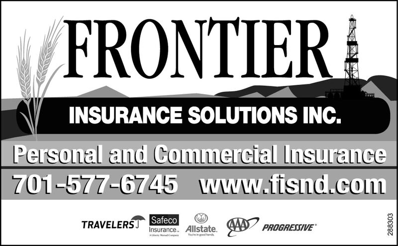 FRONTIERINSURANCE SOLUTIONS INC.Personal and Commercial Insurance701-577-6745www.fisnd.comTRAVELERSJSafecoInsurance. Allstate.PROGRESSIVEAL Mad CmpYou're in good hand288303 FRONTIER INSURANCE SOLUTIONS INC. Personal and Commercial Insurance 701-577-6745 www.fisnd.com TRAVELERSJ Safeco Insurance. Allstate. PROGRESSIVE AL Mad Cmp You're in good hand 288303