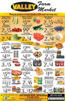 "FarmVALLEY Market""Bringing freshness to your family's table each and every day.""Sugar SweetBi-Color CornPack of 5Idaho BakingPotatoesS BagWhole SeedlessWatermelons$299.$5992$5Red RipeStrawberries16. ContainerFresh SeedlessCucumbersForFreshBlueberriesPint Container2$599'2$5ForFreshRomaine Hearts3 PackForFreshCauliflowerea.Red RipeGrape TomatoesPintsJumbo Heads2$42$4$2$4ForForBonelessGrouper FilletAll Seasons Philly Potatoor Macaroni SaladAll Seasons BakedLima Beans$699$299$349Ib.Ib.Ib.Our Own MadeGreek Pasta SaladKraft Shredded Cheese orClearfieldAmerican CheeseCracker Barrel Cheese BarsAssorted 7-8 oe.$459$4.592$5Craker BarndHeluva GoodSour Cream DipsTurkey Hill Iced TeaAnd DrinksAssorted1 GalonForBreakstoneSour CreamRegular or Reduced Far 16 orAssoned 12 oz3$52.$52$4vGoodForForForOur Own FreshBaked HamburgerAnd Hot Dog Rolls8 PackLyman'sApple Crumb PienchNabiscoSnack CrackersTriscuWhatthiesAssorted 3.5-9.1 oz.$599$249$199ea.ea.Good'sPotato ChipsAssorted - 11-12 oe.BUY ONE GET ONEYou Save$4.29Lay'sPotato ChipsLayslaysEntenmann'sBaked GoodsAssorted 5-8 oeBUY ONE GET ONE2.$6FREEPOTATOCHIPSCHPSFREEUTZBarrel SnacksForOf equal or lesser valueCanada Dry, 7-UP, Sunkist,A&W or RC 2 LitersCoke Det Coke Sprite, O. Peppeor 12 oz.Seagrams, Fanta, Fize or Bargs Root Beer pastic oe12 Packs Assorted  12 oz. Cans8 PacksSelect Variety 23-28 oz.Assorted$4993.$124$5 0ForForValey Farm Markst an CardMoney Orders are always vailableONE GREAT LOCATION SERVING THE LEHIGH VALLEY!1880 STEFKO BLVD., BETHLEHEM610-867-4600SPECIALS GOODWEDNESDAY MAY 20 THRU SUNDAY MAY 24Sunday 8am - 5pm, Monday thru Saturday 8am - 7pm 20 21www.SHOPVALLEYFARM.COM22 2324rin re   Farm VALLEY Market ""Bringing freshness to your family's table each and every day."" Sugar Sweet Bi-Color Corn Pack of 5 Idaho Baking Potatoes S Bag Whole Seedless Watermelons $299. $599 2$5 Red Ripe Strawberries 16. Container Fresh Seedless Cucumbers For Fresh Blueberries Pint Container 2$5 99 '2$5 For Fresh Romaine Hearts 3 Pack For Fresh Cauliflower ea. Red Ripe Grape Tomatoes Pints Jumbo Heads 2$4 2$4 $2$4 For For Boneless Grouper Fillet All Seasons Philly Potato or Macaroni Salad All Seasons Baked Lima Beans $699 $299 $349 Ib. Ib. Ib. Our Own Made Greek Pasta Salad Kraft Shredded Cheese or Clearfield American Cheese Cracker Barrel Cheese Bars Assorted 7-8 oe. $459 $4.59 2$5 Craker Barnd Heluva Good Sour Cream Dips Turkey Hill Iced Tea And Drinks Assorted1 Galon For Breakstone Sour Cream Regular or Reduced Far 16 or Assoned 12 oz 3$5 2.$5 2$4 vGood For For For Our Own Fresh Baked Hamburger And Hot Dog Rolls 8 Pack Lyman's Apple Crumb Pie nch Nabisco Snack Crackers Triscu What thies Assorted 3.5-9.1 oz. $599 $249 $199 ea. ea. Good's Potato Chips Assorted - 11-12 oe. BUY ONE GET ONE You Save $4.29 Lay's Potato Chips Lays lays Entenmann's Baked Goods Assorted 5-8 oe BUY ONE GET ONE 2.$6 FREE POTATO CHIPS CHPS FREE UTZ Barrel Snacks For Of equal or lesser value Canada Dry, 7-UP, Sunkist, A&W or RC 2 Liters Coke Det Coke Sprite, O. Peppe or 12 oz. Seagrams, Fanta, Fize or Bargs Root Beer pastic oe 12 Packs Assorted  12 oz. Cans 8 Packs Select Variety 23-28 oz. Assorted $499 3.$12 4$5 0 For For Valey Farm Markst an Card Money Orders are always vailable ONE GREAT LOCATION SERVING THE LEHIGH VALLEY! 1880 STEFKO BLVD., BETHLEHEM 610-867-4600 SPECIALS GOOD WEDNESDAY MAY 20 THRU SUNDAY MAY 24 Sunday 8am - 5pm, Monday thru Saturday 8am - 7pm 20 21 www.SHOPVALLEYFARM.COM 22 23 24 rin re"