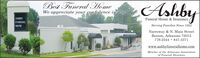 Best Funeral HomeWe appreciate your confidence in usAshbyASHBYFuneral Home & InsuranceFUNERALHOMEServing Families Since 1882Narroway & N. Main StreetBenton, Arkansas 72015778-2544 · 847-3371www.ashbyfuneralhome.comMember of the Arkansas Associationof Funeral Directors Best Funeral Home We appreciate your confidence in us Ashby ASHBY Funeral Home & Insurance FUNERAL HOME Serving Families Since 1882 Narroway & N. Main Street Benton, Arkansas 72015 778-2544 · 847-3371 www.ashbyfuneralhome.com Member of the Arkansas Association of Funeral Directors