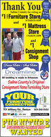 Thank YouBESTUsedFurnitureStoreSaline County for voting us 18 Years*1 Furniture Store#1 MattressStore BESTin a Row18 YEARS IN A ROWandMattressStore3 Yearsin a Row3 YEARS IN A ROWand#1ConsignmentShop PESTConsignmentShopDream Better - Sleep BetterDreamlineDedicated to Your Sleeping ComfortAll bedding is made in ArkansasSaline County's OriginalConsignment Home Furnishing StoreYOURFURNITURECONNECTIONCaperte St701 Military Rd., Benton501-315-5130(acress from Walgreens)VISAACIMALayaway AvailableMON. THRU FRI. 10 AM. TL6 FM, SAT. 10 AM. TL 5 PMConsignments Accepted Dàily!.CERTWelgreens Thank You BEST Used Furniture Store Saline County for voting us 18 Years *1 Furniture Store #1 Mattress Store BEST in a Row 18 YEARS IN A ROW and Mattress Store 3 Years in a Row 3 YEARS IN A ROW and #1 Consignment Shop PEST Consignment Shop Dream Better - Sleep Better Dreamline Dedicated to Your Sleeping Comfort All bedding is made in Arkansas Saline County's Original Consignment Home Furnishing Store YOUR FURNITURE CONNECTION Caperte St 701 Military Rd., Benton 501-315-5130 (acress from Walgreens) VISA ACIMA Layaway Available MON. THRU FRI. 10 AM. TL6 FM, SAT. 10 AM. TL 5 PM Consignments Accepted Dàily!. CERT Welgreens