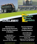 BALZERD2000MinnesotaManureSpecialistsBALZERManufacturer ofour local distributorLarge Capacity Grain Carts,Manure Handling Equipment& Shreddersof Balzer ManureHandling EquipmentGeneral Manager,Kevien Schroeder800.795.8551612.839.9966sales@balzerinc.comCounty Road 27  458Mountain Lake, MN 56159sales@minnesotamanure.com  186Highway 60 & County Road 1Mountain Lake, MN 56159www.balzerinc.comwww.minnesotamanure.com BALZER D2000 Minnesota Manure Specialists BALZER Manufacturer of our local distributor Large Capacity Grain Carts, Manure Handling Equipment & Shredders of Balzer Manure Handling Equipment General Manager, Kevien Schroeder 800.795.8551 612.839.9966 sales@balzerinc.com County Road 27   458 Mountain Lake, MN 56159 sales@minnesotamanure.com   186 Highway 60 & County Road 1 Mountain Lake, MN 56159 www.balzerinc.com www.minnesotamanure.com