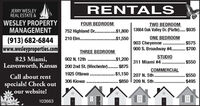 JERRY WESLEYREAL ESTATE &RENTALSWESLEY PROPERTYMANAGEMENTFOUR BEDROOMTWO BEDROOM$1,800 13664 Oak Valley Dr. (Platte).. $935ONE BEDROOM903 Cheyenne. . $575900 S. Broadway #4. . $700752 Highland Dr .(913) 682-6844www.wesleyproperties.com210 Elm ..... .$1,550THREE BEDROOMSTUDIO823 Miami,Leavenworth, Kansas902 N. 12th$1,200311 Miami #4 . $550.........200 2nd St. (Winchester)...$875......COMMERCIAL. $1,150 207 N. 5th...$850 209 N. 5th..1925 Ottawa.. $550$495Call about rent306 Kiowaspecials! Check outour website!103663lii JERRY WESLEY REAL ESTATE & RENTALS WESLEY PROPERTY MANAGEMENT FOUR BEDROOM TWO BEDROOM $1,800 13664 Oak Valley Dr. (Platte).. $935 ONE BEDROOM 903 Cheyenne. . $575 900 S. Broadway #4. . $700 752 Highland Dr . (913) 682-6844 www.wesleyproperties.com 210 Elm . .... .$1,550 THREE BEDROOM STUDIO 823 Miami, Leavenworth, Kansas 902 N. 12th $1,200 311 Miami #4 . $550 ......... 200 2nd St. (Winchester)... $875 ...... COMMERCIAL . $1,150 207 N. 5th.. .$850 209 N. 5th.. 1925 Ottawa .. $550 $495 Call about rent 306 Kiowa specials! Check out our website!  103663 lii