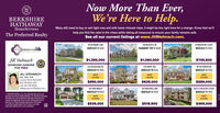 Now More Than Ever,We're Here to Help.BERKSHIREHATHAWAYHomeServicesMany still need to buy or sell right now and with lower interest rates, it might be the right time for a change. Know that we'llhelp you find the calm in the chaos while taking all measures to ensure your family remains safe.The Preferred RealtySee all our current listings at www.JillStehnach.com.16 SKYMARK LANE128 MAJESTIC DR8 HARVESTER COURTSTEINAGH GROSEWICKLEY PA 15143CRANBERRY TWP PA 16046SEWICKLEY PA 15143Jill Stehnach$1,250,000$1,090,000$749,500WORKING HARDER320 WOODLAND RD315 HENRY AVE104 WITHEROW RDFOR YOU!SEWICKLEY PA 15143SEWICKLEY PA 15143SEWICKLEY PA 15143JILL STEHNACHGRI, ABR, ASR.Luxury Home Specialist412-741-6312 x207JUSTJUSTJUSTLISTEDLISTEDLISTED$650,000$625,000$589,000cell: 412-716-8634JilIStehnacho TPRSold.com105 PINE MANOR106 RAINTREE LANE206 S CHAUCER COURTSEWICKLEY PA 15143SEWICKLEY PA 15143SEWICKLEY PA 151432020 BHH Aates, LLC. Anindependenty owned andoperated franchisee of BHHA , LC Berkshire HathawayHomeservices and the Bekshire Hathaway HomeServicessymbol are registered services marks of HomeServices ofAmerica, Inc. Equal Housing Opportunity. Ieformationno verified or guaranteed. fyour home is oumentysted with a Broker this is not a solicitationJUSTJUSTLISTEDLISTED$535,000$519,900$495,000 Now More Than Ever, We're Here to Help. BERKSHIRE HATHAWAY HomeServices Many still need to buy or sell right now and with lower interest rates, it might be the right time for a change. Know that we'll help you find the calm in the chaos while taking all measures to ensure your family remains safe. The Preferred Realty See all our current listings at www.JillStehnach.com. 16 SKYMARK LANE 128 MAJESTIC DR 8 HARVESTER COURT STEINAGH GRO SEWICKLEY PA 15143 CRANBERRY TWP PA 16046 SEWICKLEY PA 15143 Jill Stehnach $1,250,000 $1,090,000 $749,500 WORKING HARDER 320 WOODLAND RD 315 HENRY AVE 104 WITHEROW RD FOR YOU! SEWICKLEY PA 15143 SEWICKLEY PA 15143 SEWICKLEY PA 15143 JILL STEHNACH GRI, ABR, ASR. 