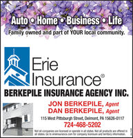 Auto o Home Business o LifeFamily owned and part of YOUR local community.ErieInsuranceBERKEPILE INSURANCE AGENCY INC.JON BERKEPILE, AgentDAN BERKEPILE, Agent115 West Pittsburgh Street, Delmont, PA 15626-0117724-468-5202Not all companies are licensed or operate in all states. Not all products are offered inall states. Go to erieinsurance.com for company licensure and territory information.odno-116438 Auto o Home Business o Life Family owned and part of YOUR local community. Erie Insurance BERKEPILE INSURANCE AGENCY INC. JON BERKEPILE, Agent DAN BERKEPILE, Agent 115 West Pittsburgh Street, Delmont, PA 15626-0117 724-468-5202 Not all companies are licensed or operate in all states. Not all products are offered in all states. Go to erieinsurance.com for company licensure and territory information. odno-116438