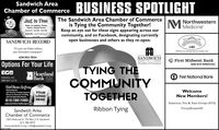 """Sandwich AreaChamber of CommerceBUSINESS SPOTLIGHTJust In TimeHeting - Ar Cendtaning - PandengCarpetry - Bandyman ServionmGrat ervte drat e rat haThe Sandwich Area Chamber of Commerceis Tying the Community Together!Keep an eye out for these signs appearing across ourcommunity, and on Facebook, designating currentlyopen businesses and others as they re-open.M NorthwesternSANDWICH RECORD""""It's just not Friday withoutyour hometown newspaper""""SONITISANDWCIH ECONUMIC DENELOPMENT CORP.SANDWICH630-553-7034First Midwest BankBANK WITH MOMENTUM>ARHAOptions For Your LifeChamber of CommerceTYING THECOMMUNITYTOGETHERHeartlandBank ehbtbank.comand TeatFirst National Bank888-897-2276EmbrolderedWelcomeYOURand Screen Printed Apparel,Direct to Garment Printingand Ad Speclalty Needs.New Members!LOGOHERE815-786-7080sales@offworlddesigns.comAmerican Tire & Auto Group (ATA)Ribbon TyingVirtualEvents101Sandwich AreaChamber of Commerce128 E Railroad St. PO Box 214, Sandwich815-786-9075www.sandwich-il.org info@sandwich-il.org Sandwich Area Chamber of Commerce BUSINESS SPOTLIGHT Just In Time Heting - Ar Cendtaning - Pandeng Carpetry - Bandyman Servionm Grat ervte drat e rat ha The Sandwich Area Chamber of Commerce is Tying the Community Together! Keep an eye out for these signs appearing across our community, and on Facebook, designating currently open businesses and others as they re-open. M Northwestern SANDWICH RECORD """"It's just not Friday without your hometown newspaper"""" SONITI SANDWCIH ECONUMIC DENELOPMENT CORP. SANDWICH 630-553-7034 First Midwest Bank BANK WITH MOMENTUM> ARHA Options For Your Life Chamber of Commerce TYING THE COMMUNITY TOGETHER Heartland Bank e hbtbank.com and Teat First National Bank 888-897-2276 Embroldered Welcome YOUR and Screen Printed Apparel, Direct to Garment Printing and Ad Speclalty Needs. New Members! LOGO HERE 815-786-7080 sales@offworlddesigns.com American Tire & Auto Group (ATA) Ribbon Tying VirtualEvents101 Sandwich Area Chamber of Commerce 128 E Railroad S"""
