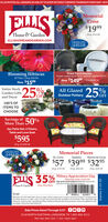 """ELLIS INVITES ALL SENIORS 60 AND UP TO SHOP WITHOUT CROWDS THURSDAYS FROM BAM -9AMELLISMemorialCross$1999Home & GardenOrig. $34.99ELLISHOMEANDGARDEN.COMDESIGNSBELLISBlooming Hibiscus10"""" Pots 