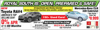 """ROYAL SOUTH IS: OPEN, PREPARED & SAFE!All departments open Monday-Saturday!Service Department: Touchless when possible, sanitized every time.Mercedes-Benz CLK320 Cabriolet**Only 70k Mi.*NEWToyota RAV4AMERICA'S TOPSELLING SUV!Power Top!$8,999150+ Used Cars!0% APR812-331-11001/2 Mile South of Winslow Roadon South Walnut StreetSHOP 24/7 AT ROYALSOUTH.COMROYALSOUTHO TOYOTAUP TO 60 Months""""See dealer for detals. ROYAL SOUTH IS: OPEN, PREPARED & SAFE! All departments open Monday-Saturday! Service Department: Touchless when possible, sanitized every time. Mercedes-Benz CLK 320 Cabriolet **Only 70k Mi.* NEW Toyota RAV4 AMERICA'S TOP SELLING SUV! Power Top! $8,999 150+ Used Cars! 0% APR 812-331-1100 1/2 Mile South of Winslow Road on South Walnut Street SHOP 24/7 AT ROYALSOUTH.COM ROYALSOUTH O TOYOTA UP TO 60 Months """"See dealer for detals."""