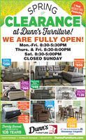1 YearINTEREST FREEFinancingSPRINGCLEARANCEat Dunn's Furniture!WE ARE FULLY OPEN!Mon.-Fri. 8:30-5:30PMThurs. & Fri. 8:30-8:00PMSat. 8:30-5:00PMCLOSED SUNDAYSofasstarting atSectionalsstarting at$858$398QueenPanel BedsRecliningSetsstarting atstarting at$268$598Table Setsstarting at$128SimmonsMattress Sets(includesbox spring)Reclinersstarting at$298Twin Set 398Full Set 498Queen Set 598King Set 798Dining Table& Four Stoolsstarting at$399Family OwnedDunn'sO uke us on Facebook for fGiveaways, Coupons& More!and Operated for108 YEARSFURNITUREDunn's Furniture | 115 Main St. Brockport | 585-637-3710 DunnsFurniture.com 1 Year INTEREST FREE Financing SPRING CLEARANCE at Dunn's Furniture! WE ARE FULLY OPEN! Mon.-Fri. 8:30-5:30PM Thurs. & Fri. 8:30-8:00PM Sat. 8:30-5:00PM CLOSED SUNDAY Sofas starting at Sectionals starting at $858 $398 Queen Panel Beds Reclining Sets starting at starting at $268 $598 Table Sets starting at $128 Simmons Mattress Sets (includes box spring) Recliners starting at $298 Twin Set 398 Full Set 498 Queen Set 598 King Set 798 Dining Table & Four Stools starting at $399 Family Owned Dunn's O uke us on Facebook for f Giveaways, Coupons & More! and Operated for 108 YEARS FURNITURE Dunn's Furniture | 115 Main St. Brockport | 585-637-3710 DunnsFurniture.com