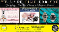 WE MAKE TIME FOR YOUJewellery, Watches, Clocks, Sales and ServiceTHE BIBLE PEARL'Wear the word of God close to your heartJEWELRY, WATCH &CLOCK REPAIRWe purchase Rolex, Omega, Breitlingand all other luxury watchesA first of its kind, the Bible Pearlis embedded with Momentowireless technology, Use with yoursmart phone to gain access to theWisdom of God's Word throughThe Daily Audio Bible or The JesusFilm in a beautiful pearl necklace.Available in:14ct yellow gold or 14ct white goldStarting from: $11920235 FRASER HWY, LANGLEYwwW.ITSABOUTTIME.CAWE BUY ANDREPAIR ROLEX,OMEGA,CARTIER ANDBREITLINGWATCHESCANADIANIT'S ABOUT TIME& JEWELRY(604) 532-8831OPEN TUESDAY TO SATURDAY FROM 10 AM TO 4 PMCERTIFIED WE MAKE TIME FOR YOU Jewellery, Watches, Clocks, Sales and Service THE BIBLE PEARL' Wear the word of God close to your heart JEWELRY, WATCH & CLOCK REPAIR We purchase Rolex, Omega, Breitling and all other luxury watches A first of its kind, the Bible Pearl is embedded with Momento wireless technology, Use with your smart phone to gain access to the Wisdom of God's Word through The Daily Audio Bible or The Jesus Film in a beautiful pearl necklace. Available in: 14ct yellow gold or 14ct white gold Starting from: $119 20235 FRASER HWY, LANGLEY wwW.ITSABOUTTIME.CA WE BUY AND REPAIR ROLEX, OMEGA, CARTIER AND BREITLING WATCHES CANADIAN IT'S ABOUT TIME & JEWELRY (604) 532-8831 OPEN TUESDAY TO SATURDAY FROM 10 AM TO 4 PM CERTIFIED