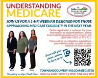 UNDERSTANDINGMEDICARETOWN & COUNTRYINSURANCEInsurance Since 197mJOIN US FOR A 1-HR WEBINAR DESIGNED FOR THOSEAPPROACHING MEDICARE ELIGIBILITY IN THE NEXT YEAR.Online registration is optional. For moreinformation or accommodations, pleaseemail holly@townandcountry-ins.com, call(320) 384-7423, or TTY 711.These will be no-obligation, educationalpresentations only; no sales or planmaterial will be provided.Scan with yourphone camerato learn more!BarbJeniHollyTOWNANDCOUNTRY-INS.COM/REGISTERPresented by our Life # Health Team JUNE 2 @ 10AM | JUNE 9 @ 2PM | JUNE 30 @ 6PMOur. UNDERSTANDING MEDICARE TOWN & COUNTRY INSURANCE Insurance Since 197m JOIN US FOR A 1-HR WEBINAR DESIGNED FOR THOSE APPROACHING MEDICARE ELIGIBILITY IN THE NEXT YEAR. Online registration is optional. For more information or accommodations, please email holly@townandcountry-ins.com, call (320) 384-7423, or TTY 711. These will be no-obligation, educational presentations only; no sales or plan material will be provided. Scan with your phone camera to learn more! Barb Jeni Holly TOWNANDCOUNTRY-INS.COM/REGISTER Presented by our Life # Health Team JUNE 2 @ 10AM | JUNE 9 @ 2PM | JUNE 30 @ 6PM Our.
