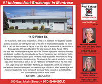 #1 Independent Brokerage in MontroseTheReal EstateStore(970) 249-7653www.The-RES.com1113 Ridge St.This 4 bedroom 2 bath home is located ona prime lot in Montrose. The location is close toschools, downtown and with a prime view of the Drive-In for those family nights! The homebuilt in 1965 has been updated in the mid to late 80's. What is so incredible is the condition ofthose upgrades. They are still pristine! The shop was built during the late 1980's.And wow does that add value to a great way of life. The roof is propanel metal and the sidingis in fantastic condition. The covered patio and the well manicured lawn is the perfect matchto those who enjoy their outdoor space. The home boasts a spacious living room and diningthat leads to kitchen which is open and airy. The storage in this home is wonderful includinglarge pantry downstairs as well as one up. 3 bedrooms and a bathroom on the main livinglevel. Large family room downstairs that has a gas fireplace for warmth and ambiance!One bedroom downstairs along with bathroom and large utility room where washer/dryer andfreezer are located. This home comes with a one year home warranty. It is the Shield PlusPlan administered by American Home Shield.Michelle Klippert,ABR, CRS, GRI, SFR, SRESBroker/Owner970-275-3016Michelleklippertrealtor@gmail.comChristine Kersen,RSPS, GREENBroker Associate/Assistant$284,000 MLS# 768298500 East Main Street  970-249-SOLD970-318-1389Christinekersen5@gmail.com #1 Independent Brokerage in Montrose The Real Estate Store (970) 249-7653 www.The-RES.com 1113 Ridge St. This 4 bedroom 2 bath home is located ona prime lot in Montrose. The location is close to schools, downtown and with a prime view of the Drive-In for those family nights! The home built in 1965 has been updated in the mid to late 80's. What is so incredible is the condition of those upgrades. They are still pristine! The shop was built during the late 1980's. And wow does that add value to a great way of life. The roof is propanel metal and the siding is in fantastic condition. The covered patio and the well manicured lawn is the perfect match to those who enjoy their outdoor space. The home boasts a spacious living room and dining that leads to kitchen which is open and airy. The storage in this home is wonderful including large pantry downstairs as well as one up. 3 bedrooms and a bathroom on the main living level. Large family room downstairs that has a gas fireplace for warmth and ambiance! One bedroom downstairs along with bathroom and large utility room where washer/dryer and freezer are located. This home comes with a one year home warranty. It is the Shield Plus Plan administered by American Home Shield. Michelle Klippert, ABR, CRS, GRI, SFR, SRES Broker/Owner 970-275-3016 Michelleklippertrealtor@gmail.com Christine Kersen, RSPS, GREEN Broker Associate/Assistant $284,000 MLS# 768298 500 East Main Street  970-249-SOLD 970-318-1389 Christinekersen5@gmail.com