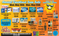 STOCK UP FORAnnual Truckload Been Sale GRADUATION & SUMMERWed, May 20th - Mon, May 25thCooraIGHEMILWAUKEESBUSCHLIGHTBESTLIGHTKEYSTONEO LIGHTHops.Barley.Water.BUDIGHTLiteBIG WAVERice.Coors Light, Miller Lite& Bud LightBusch Light30 pks can$18.99Milwaukee's Best Kona Big Wave Keystone Light12pk cans2 for $28Smirnoff Vodka1.75CMIRNE30 pk cans$15.9924 pk cans24 cans$10.992 for $38$18.99Tito's Vodka1.75BUDLIGHTSELTZERULTRAWoodbridgeWines1.5 litresassortedvarietalsSave $152 for $54VIZZYTito'sTRULYLimit 6after mail in rebate offthepurchase of any three 24-nksol Coors Light, Miller Liteand Bud Light.Mich Ultra24 pk cansBud Light Seltzers24 pk cans$25.992 for $20$22.99Spiked Waters12 pk cansBlack Velvet ACK1.75 MCorkOBrel2 for $28Pendleton1 Litre19191919 Root Beer Mix & Match White Claw, 2 for $2612 pk 16 oz cans2 for $50Truly and VizziLimit 6$15.99Crown Royal1 LtrsNDLETO PEMDLENSave $6a bottlewith Mail inRebateLIQUORS1902 8TH AVE SW, JAMESTOWN, ND  CORKANDBARRELLIQUORS.COM(701) 952-9463APPLE2 for $54 STOCK UP FOR Annual Truckload Been Sale GRADUATION & SUMMER Wed, May 20th - Mon, May 25th Coora IGHE MILWAUKEES BUSCH LIGHT BEST LIGHT KEYSTONE O LIGHT Hops. Barley. Water. BUD IGHT Lite BIG WAVE Rice. Coors Light, Miller Lite & Bud Light Busch Light 30 pks can $18.99 Milwaukee's Best Kona Big Wave Keystone Light 12pk cans 2 for $28 Smirnoff Vodka 1.75 CMIRNE 30 pk cans $15.99 24 pk cans 24 cans $10.99 2 for $38 $18.99 Tito's Vodka 1.75 BUD LIGHT SELTZER ULTRA Woodbridge Wines 1.5 litres assorted varietals Save $15 2 for $54 VIZZY Tito's TRULY Limit 6 after mail in rebate offthe purchase of any three 24-nks ol Coors Light, Miller Lite and Bud Light. Mich Ultra 24 pk cans Bud Light Seltzers 24 pk cans $25.99 2 for $20 $22.99 Spiked Waters 12 pk cans Black Velvet ACK 1.75 M Cork OBrel 2 for $28 Pendleton 1 Litre 1919 1919 Root Beer Mix & Match White Claw, 2 for $26 12 pk 16 oz cans 2 for $50 Truly and Vizzi Limit 6 $15.99 Crown Royal 1 Ltrs NDLETO PEMDLEN Save $6 a bottle with Mail in Rebate LIQUORS 1902 8TH AVE SW, JAMESTOWN, ND  CORKANDBARRELLIQUORS.COM (701) 952-9463 APPLE 2 for $54