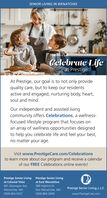 SENIOR LIVING IN WENATCHEECelebrate Lifeat PrestigeAt Prestige, our goal is to not only providequality care, but to keep our residentsactive and engaged, nurturing body, heart,soul and mind.Our independent and assisted livingcommunity offers Celebrations, a wellness-focused lifestyle program that focuses onan array of wellness opportunities designedto help you celebrate life and feel your best,no matter your age.Visit www.PrestigeCare.com/Celebrationsto learn more about our program and receive a calendarof our FREE Celebrations online events!Prestige Senior Living Prestige Senior Livingat Colonial Vistaat East Wenatchee601 Okanogan Ave.589 Highline Dr.Prestige Senior Living, L.L.C.Wenatchee, WA(509) 663-3337East Wenatchee, WA(509) 884-3938www.PrestigeCare.com SENIOR LIVING IN WENATCHEE Celebrate Life at Prestige At Prestige, our goal is to not only provide quality care, but to keep our residents active and engaged, nurturing body, heart, soul and mind. Our independent and assisted living community offers Celebrations, a wellness- focused lifestyle program that focuses on an array of wellness opportunities designed to help you celebrate life and feel your best, no matter your age. Visit www.PrestigeCare.com/Celebrations to learn more about our program and receive a calendar of our FREE Celebrations online events! Prestige Senior Living Prestige Senior Living at Colonial Vista at East Wenatchee 601 Okanogan Ave. 589 Highline Dr. Prestige Senior Living, L.L.C. Wenatchee, WA (509) 663-3337 East Wenatchee, WA (509) 884-3938 www.PrestigeCare.com