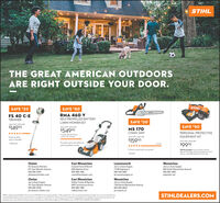 "STIHLTHE GREAT AMERICAN OUTDOORSARE RIGHT OUTSIDE YOUR DOOR.SAVE $20SAVE $80STIHLFS 40 C-ERMA 460 VTRIMMERSELF PROPELLED BATTERYSAVE $20LAWN MOWER SETWAS oo SNWSRP$14995SAVE $50WAS 1620n SNw-SRP$54995MS 170CHAIN SAWPERSONAL PROTECTIVEIneludes AK 30 lbatteryand AL 101 chargeWAS 479"" SNW SRP$159 95EQUIPMENT KIT""Great quality.easy to handle.WAS ""14gn SNw-SAPredfenderProvides quick and efficient16 barself-propelled cutting$9995***""t starts easily and runs great""PPE K includeu Function Basic Helmet,Black 6-Py Chaps, Protective Glassei, WorkGloves, and Dullel Beg with STIHL lege-DickdaLeavenworthJerry's Auto Supply11756 Highway 2WenatcheeJerry's Auto Supply604 South Wenatchee AvenueChelanEast WenatcheeAll Seasons RentalsCoastal Farm & Ranch611 East Woodin Avenue260 Highline Drive509-682-5544509-886-1560509-548-5881509-662-3667allseasonschelan.comcoastalfarmewen.comjerrysautosupply.usjaspower.netChelanJerry Auto Supply221 East Woodin Avenue509-682-2559East WenatcheeValley Tractor & Rentals4857 Contractors Drive509-886-1566valleytractor.netWenatcheeJerry's Auto Supply1754 North Wenatchee Avenue509-665-8833jerrysauto-chelan.comjerrysauto.usSTIHLDEALERS.COM*Ofers velidthrougho/28/20. Al prices ere SNW SRP participating dealers while upples lant. The actual lsted guide bar length may vary from the effectivecutting length basedon which powerhead ia installed on See desler for detail and consult aelocal guidelines for avalebilityof promotional products andpricing in your area. Check out these reviews and others on the product pagesat STIHLdealers.com.e 2020 STIHL 20SNW-422 144591.4 STIHL THE GREAT AMERICAN OUTDOORS ARE RIGHT OUTSIDE YOUR DOOR. SAVE $20 SAVE $80 STIHL FS 40 C-E RMA 460 V TRIMMER SELF PROPELLED BATTERY SAVE $20 LAWN MOWER SET WAS oo SNWSRP $14995 SAVE $50 WAS 1620n SNw-SRP $54995 MS 170 CHAIN SAW PERSONAL PROTECTIVE Ineludes AK 30 lbattery and AL 101 charge WAS 479"" SNW SRP $159 95 EQUIPMENT KIT ""Great quality. easy to handle. WAS ""14gn SNw-SAP redfender Provides quick and efficient 16 bar self-propelled cutting $9995 *** ""t starts easily and runs great"" PPE K includeu Function Basic Helmet, Black 6-Py Chaps, Protective Glassei, Work Gloves, and Dullel Beg with STIHL lege -Dickda Leavenworth Jerry's Auto Supply 11756 Highway 2 Wenatchee Jerry's Auto Supply 604 South Wenatchee Avenue Chelan East Wenatchee All Seasons Rentals Coastal Farm & Ranch 611 East Woodin Avenue 260 Highline Drive 509-682-5544 509-886-1560 509-548-5881 509-662-3667 allseasonschelan.com coastalfarmewen.com jerrysautosupply.us jaspower.net Chelan Jerry Auto Supply 221 East Woodin Avenue 509-682-2559 East Wenatchee Valley Tractor & Rentals 4857 Contractors Drive 509-886-1566 valleytractor.net Wenatchee Jerry's Auto Supply 1754 North Wenatchee Avenue 509-665-8833 jerrysauto-chelan.com jerrysauto.us STIHLDEALERS.COM *Ofers velidthrougho/28/20. Al prices ere SNW SRP participating dealers while upples lant. The actual lsted guide bar length may vary from the effective cutting length basedon which powerhead ia installed on See desler for detail and consult aelocal guidelines for avalebilityof promotional products and pricing in your area. Check out these reviews and others on the product pagesat STIHLdealers.com.e 2020 STIHL 20SNW-422 144591.4"